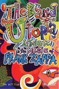 2001  The Band From Utopia: A Tribute To The Music Of Frank Zappa