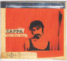 2008  Frank Zappa: One Shot Deal