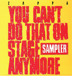 1988  Frank Zappa: You Can't Do That On Stage Anymore (Sampler)